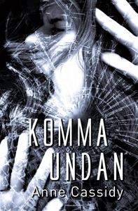 Komma undan (e-bok) av Anne Cassidy