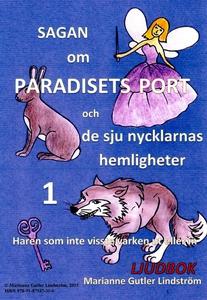 Sagan om paradisets port 1. Haren som inte viss