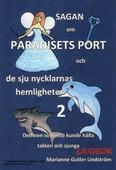 Sagan om Paradisets port 2. Delfinen som inte kunde hålla takten och sjunga