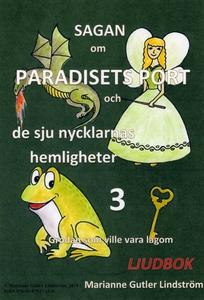 Sagan om Paradisets port 3. Grodan som ville va