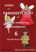 Sagan om Paradisets port 6. Den lilla älvan i glaskupan
