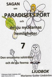 Sagan om Paradisets port 7. Den ensamma solstrå