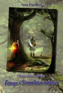 Fånge i Sömnlösa träsket (e-bok) av Anna Fogelb