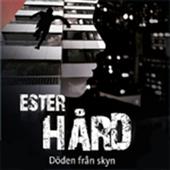 Ester Hård: Döden från skyn