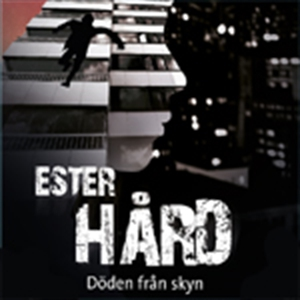 Ester Hård: Döden från skyn (ljudbok) av Martin