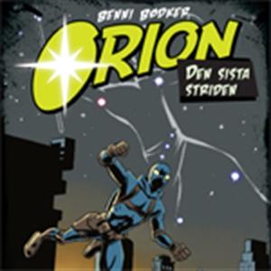 Orion 4: Den sista striden (ljudbok) av Benni B