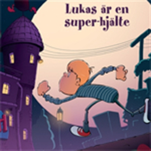 Lukas 4: Lukas är en super-hjälte (ljudbok) av