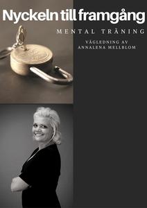 Mental träning - Nyckeln till framgång (ljudbok