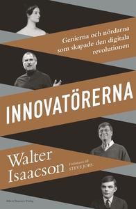 Innovatörerna : Genierna och nördarna som skapa