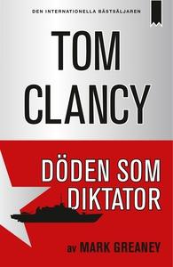 Döden som diktator (e-bok) av Tom Clancy, Mark