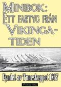 Ett fartyg från vikingatiden – Fyndet av Tuneskeppet 1867