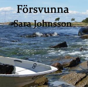 Försvunna (ljudbok) av Sara Johnsson