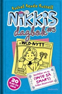 Nikkis dagbok #5: Berättelser om en (INTE SÅ SM