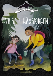 Maja Stormhatt 2 - Vilse i häxskogen (e-bok) av