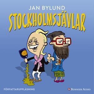 Stockholmsjävlar (ljudbok) av Jan Bylund