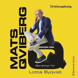 Boken om Q (ljudbok) av Lotta Byqvist, Mats Qvi