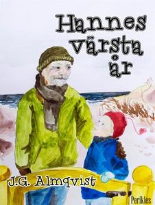 Hannes värsta år (e-bok) av J.G. Almqvist
