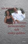 Herr Svensson, Järlåsatrollet och andra gubbar