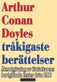 Arthur Conan Doyles tråkigaste berättelser