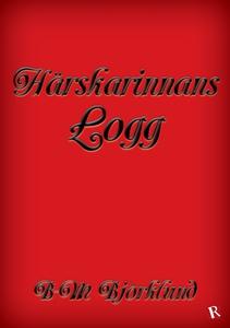 Härskarinnans Logg (e-bok) av B-M Björklund