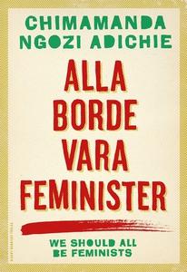 Alla borde vara feminister (e-bok) av Chimamand
