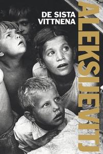 De sista vittnena (e-bok) av Svetlana Aleksijev