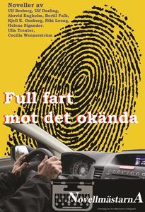 Full fart mot det okända (e-bok) av Novellmästa