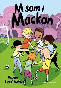 Mackan 3 -  M som i Mackan (e-bok) av Helena Lu