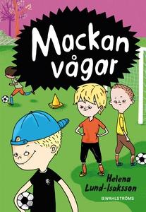Mackan 2 - Mackan vågar (e-bok) av Helena Lund-