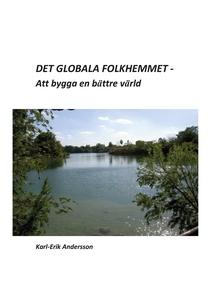 Det globala folkhemmet (e-bok) av Karl-Erik And