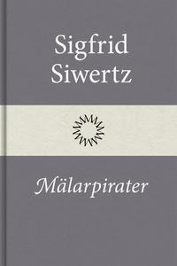 Mälarpirater (e-bok) av Sigfrid Siwertz