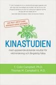 Kinastudien : den mest omfattande näringsstudien någonsin med uppseendeväckande resultat för viktminskning och långsiktig hälsa