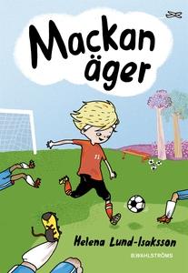 Mackan 1 - Mackan äger (e-bok) av Helena Lund-I