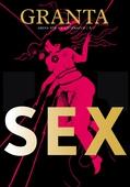 Granta #6: Sex