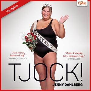 Tjock! (ljudbok) av Jenny Dahlberg
