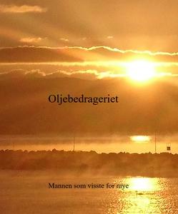 Oljebedrageriet (ebok) av Roger Skattenborg-L