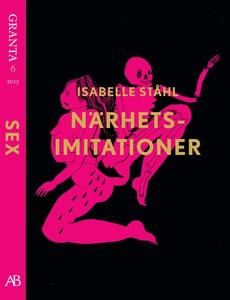 Närhetsimitationer - en e-singel ur Granta #6 (