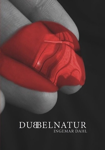 Dubbelnatur (e-bok) av Ingemar Dahl