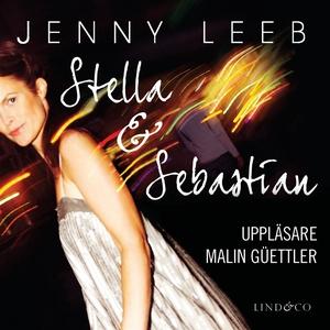 Stella & Sebastian (ljudbok) av Jenny Leeb