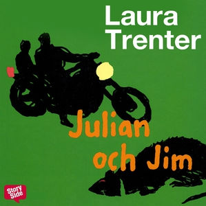 Julian och Jim (ljudbok) av Laura Trenter