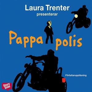 Pappa polis (ljudbok) av Laura Trenter
