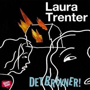 Det brinner! (ljudbok) av Laura Trenter