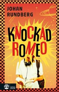 Knockad Romeo (e-bok) av Johan Rundberg
