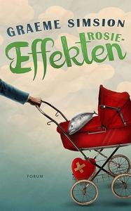 Rosieeffekten (e-bok) av Graeme Simsion