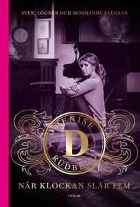 När klockan slår fem (e-bok) av Denise Rudberg
