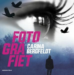 Fotografiet (ljudbok) av Carina Bergfeldt