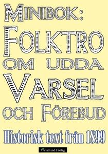 Minibok: Folktro om varsel och förebud på 1800-