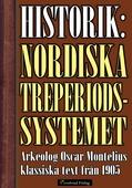 Det nordiska treperiodssystemet – Historik från 1905