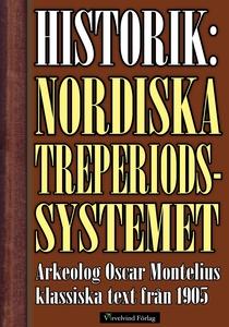 Det nordiska treperiodssystemet – Historik från