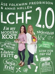 LCHF 2.0 (e-bok) av Anna Hallén, Åse Falkman-Fr